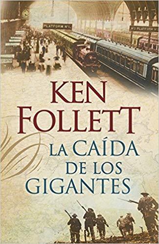 La caída de los gigantes (The Century) de Ken Follett - Tapa dura