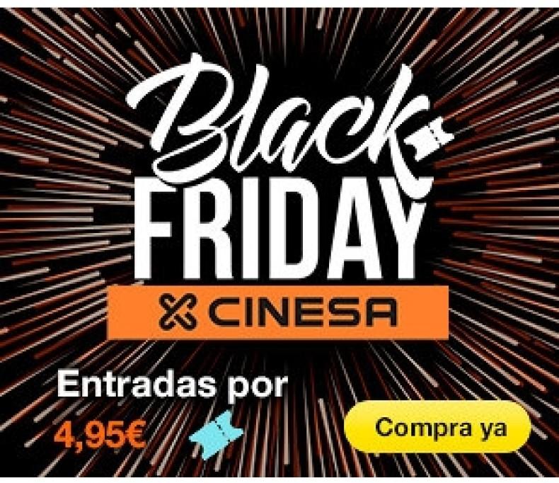 Cinesa Black Friday 4,95 €