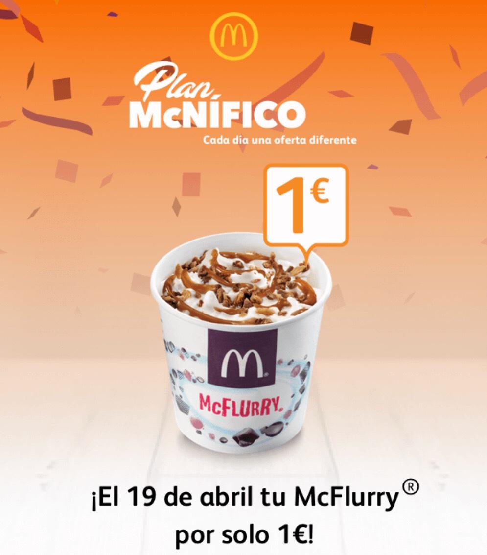 McFlurry 1€ <— 19 de abril durante todo el día