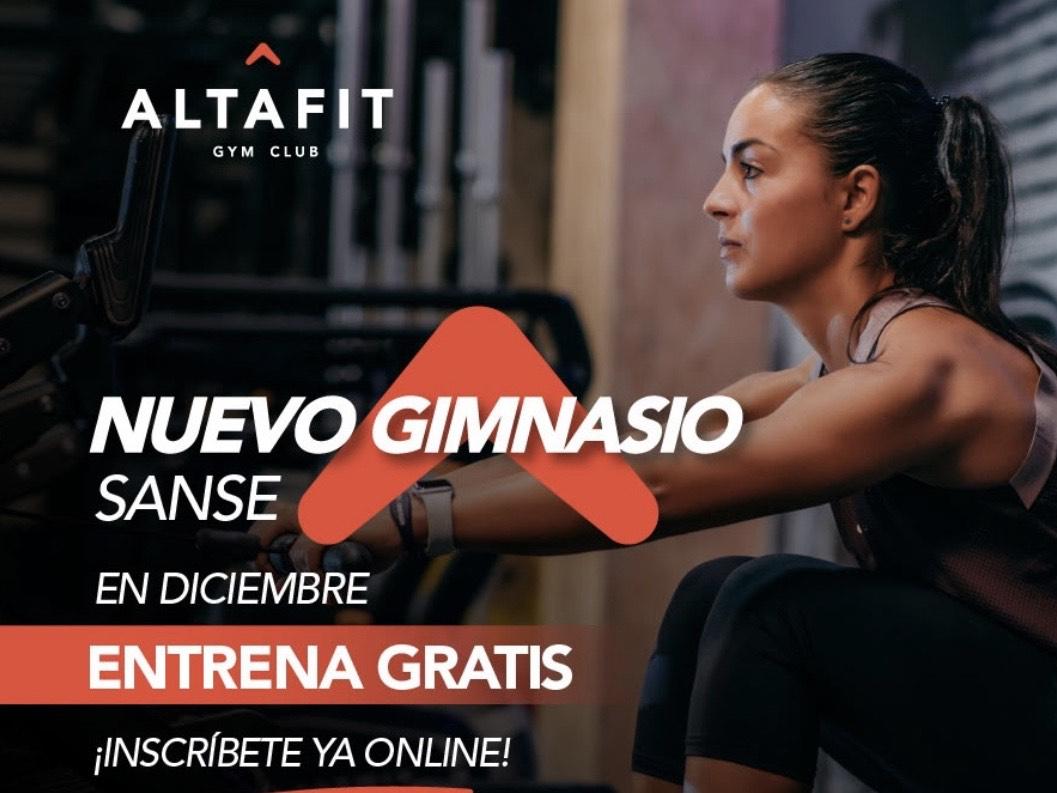 Entrena gratis Diciembre en Altafit Sanse (Abonando la matricula de Enero)