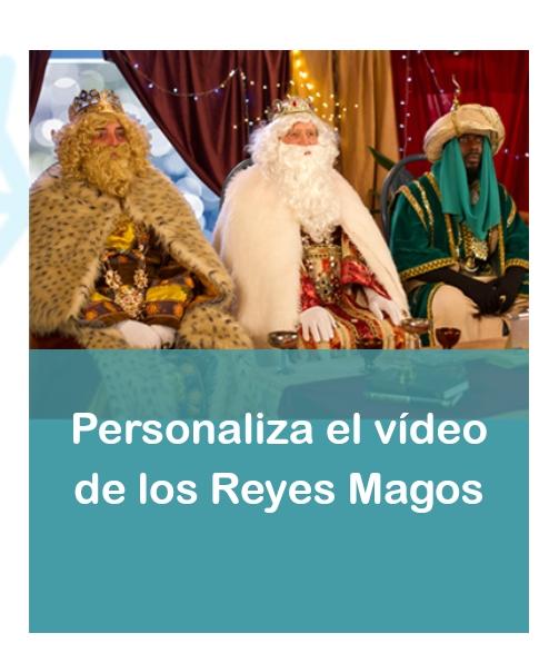 Videos personalizados de Papa Noel y los Reyes Magos