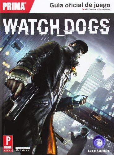 Guía Oficial Watch Dogs (Castellano) Tapa blanda