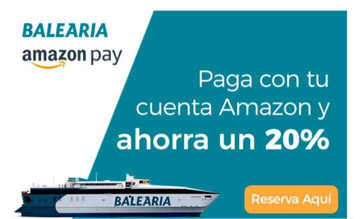 Balearia: paga con tu cuenta Amazon y AHORRA UN 20%