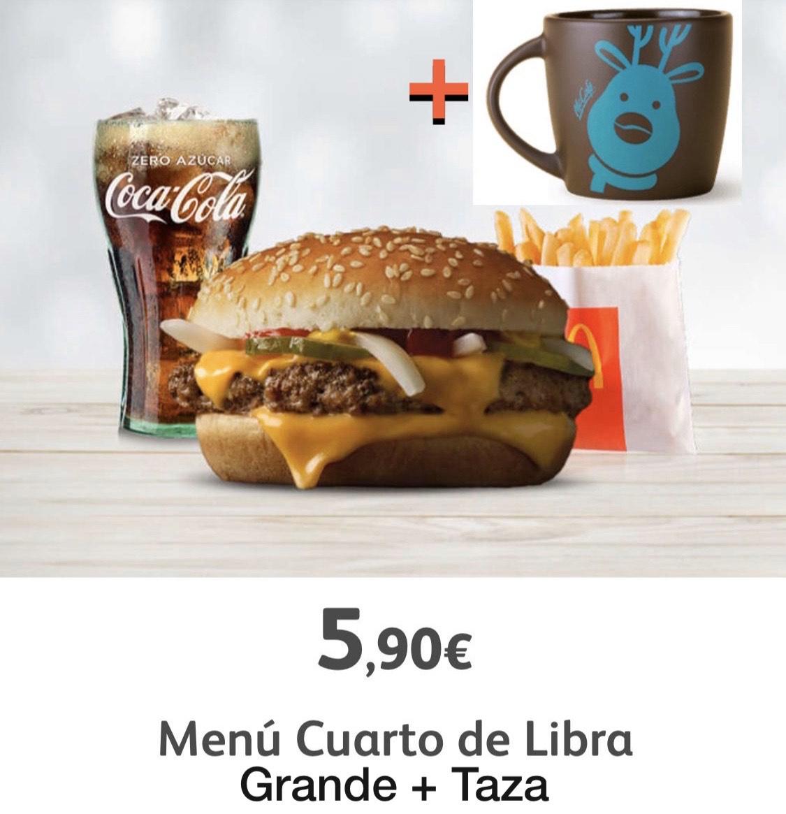 "Mc menú Grande ""Cuarto de libra"" + Taza reno"