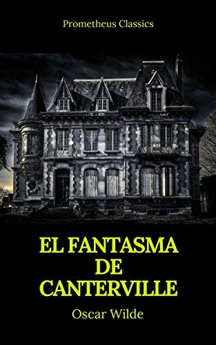 Amazon Kindle Unlimited Gratis: 'El fantasma de Canterville (Prometheus Classics)'