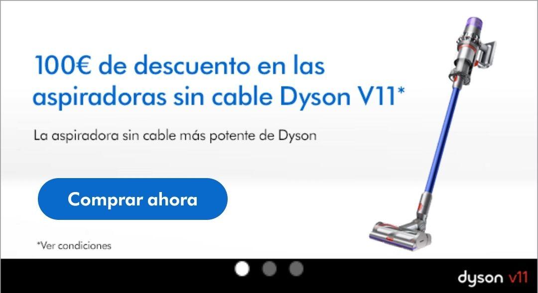 Descuento de 100€ en aspiradoras Dyson V11