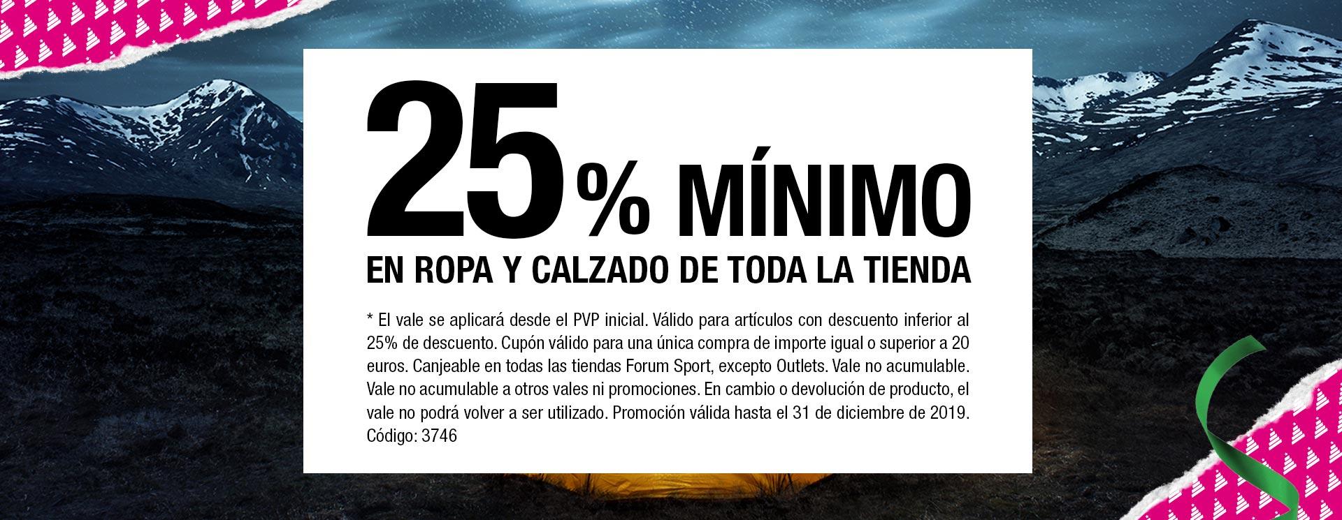 FORUM 25% MINIMO EN ROPA Y CALZADO DE TODA LA TIENDA.