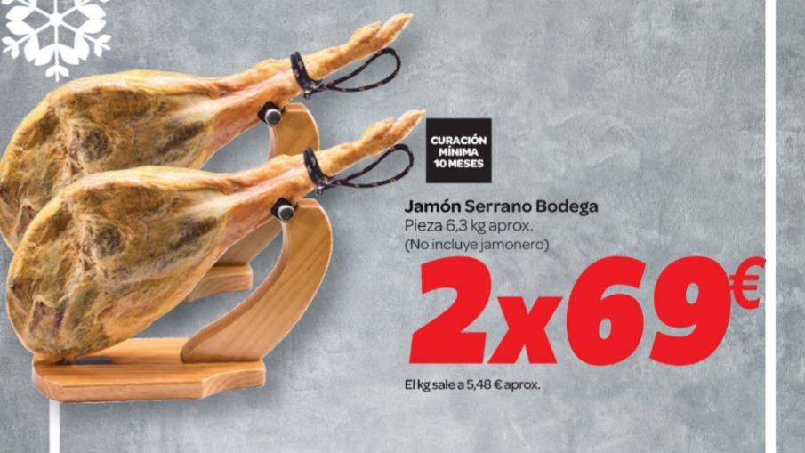 2 jamones serranos por 69€ (Carrefour)