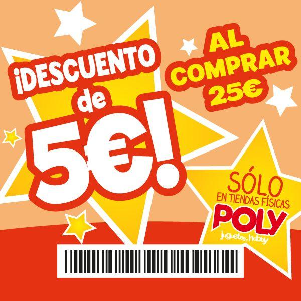 5€ de descuento en compras superiores a 25€ en Jugueterías Poly. Sólo tiendas físicas.