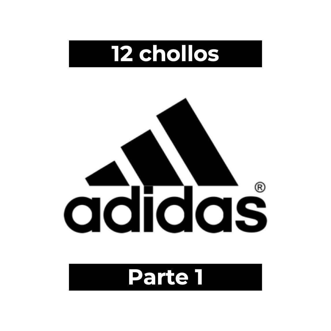 12 CHOLLAZOS ADIDAS - PARTE I