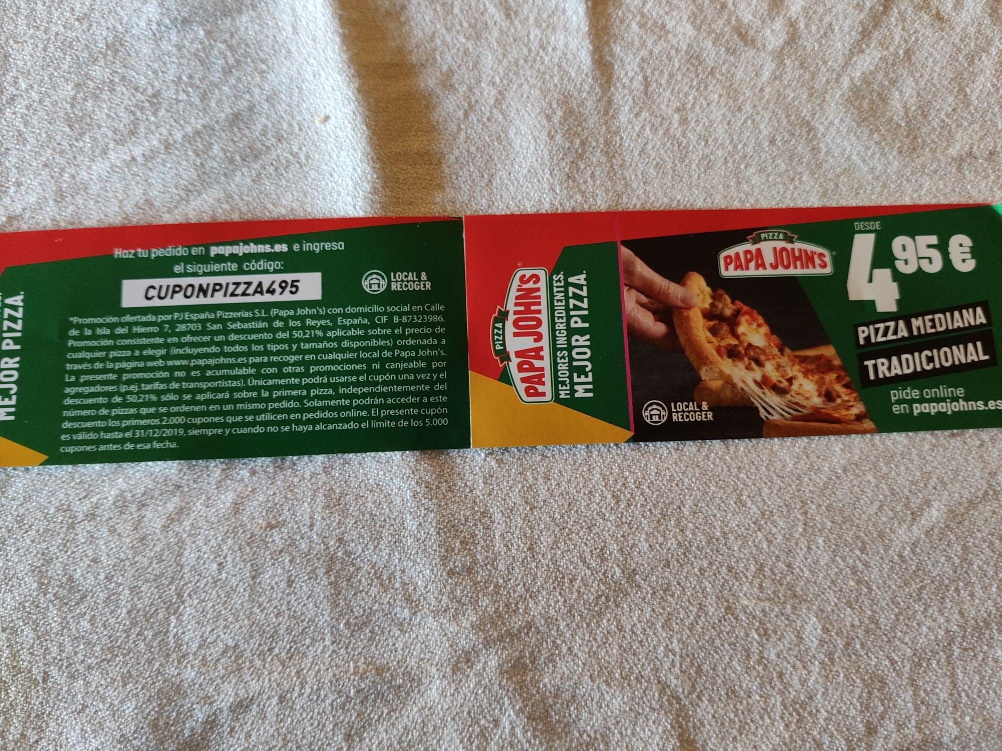 Pizza papa Johns por 4'95