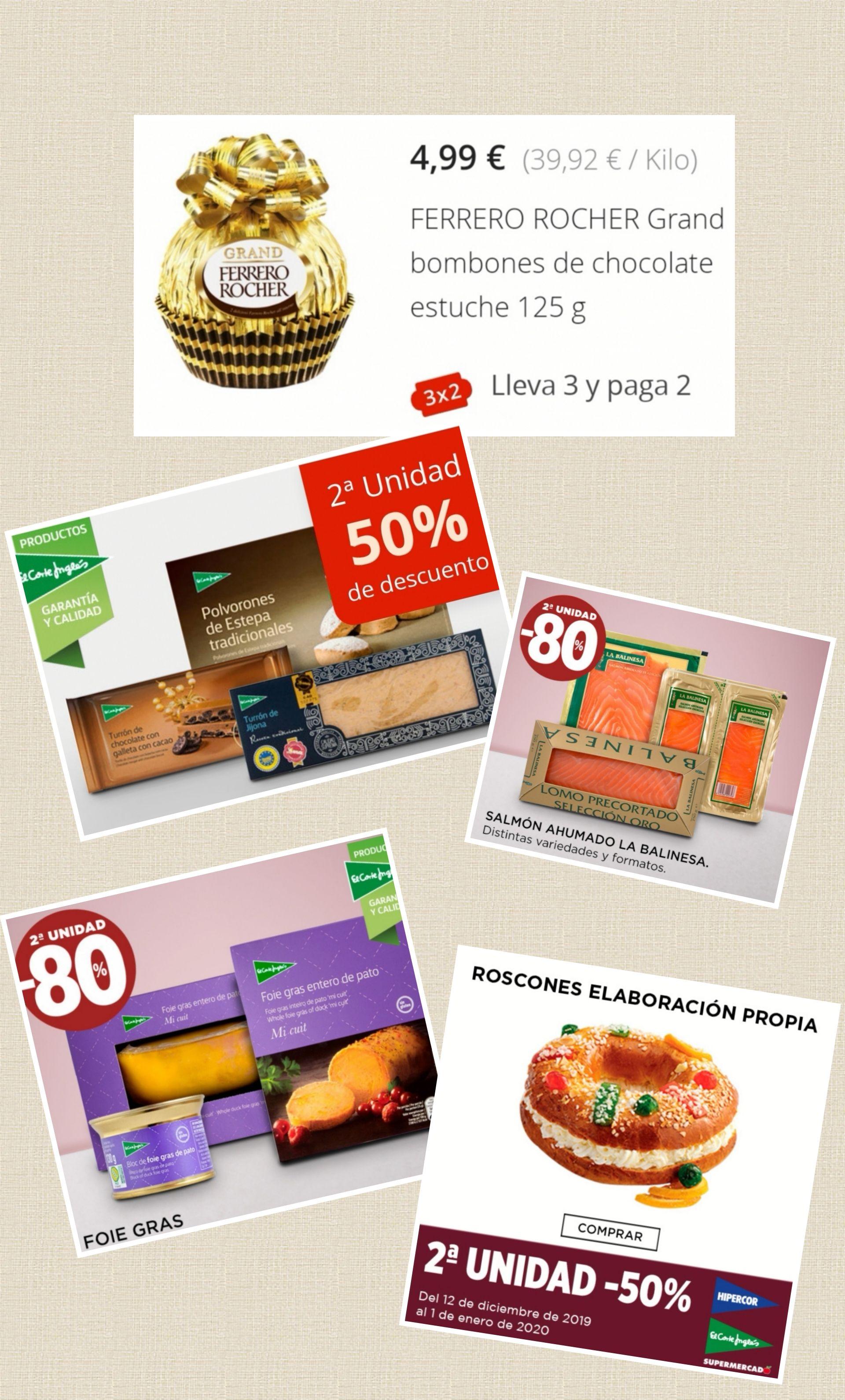 Segunda unidad en Foie Gras - 80% y 2° unidad Roscón de Reyes - 50%.(Más ofertas 3x2 y 2°- 50%).