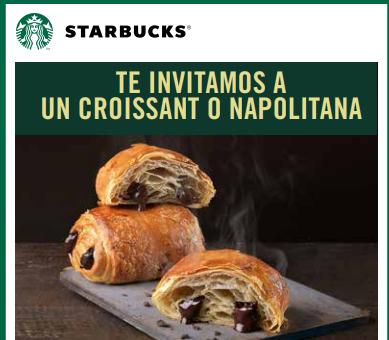 Croissant o Napolitana GRATIS en Starbucks para todos