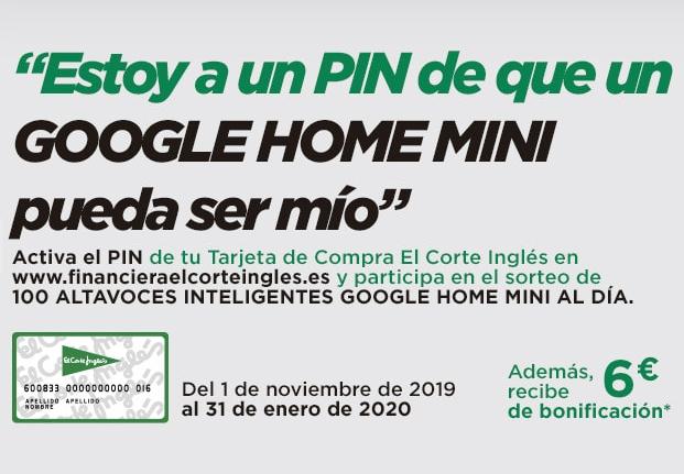 Altas nuevas Tarjeta de Compra del Corte Inglés - Bonificación de 6€ + Sorteo Google Home