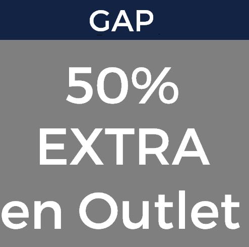 Hasta 70% + 50% EXTRA en GAP