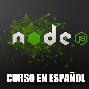 La Biblia de Node.js, curso 15 horas (Udemy, Español)