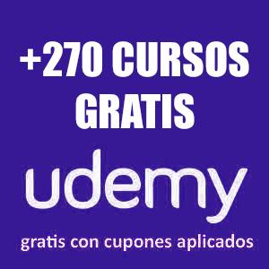 +270 Cursos Gratis :: Android, IOS, Mobile, HTML; CSS, Photoshop, Desarrollo Personal (udemy, Español, Inglés)