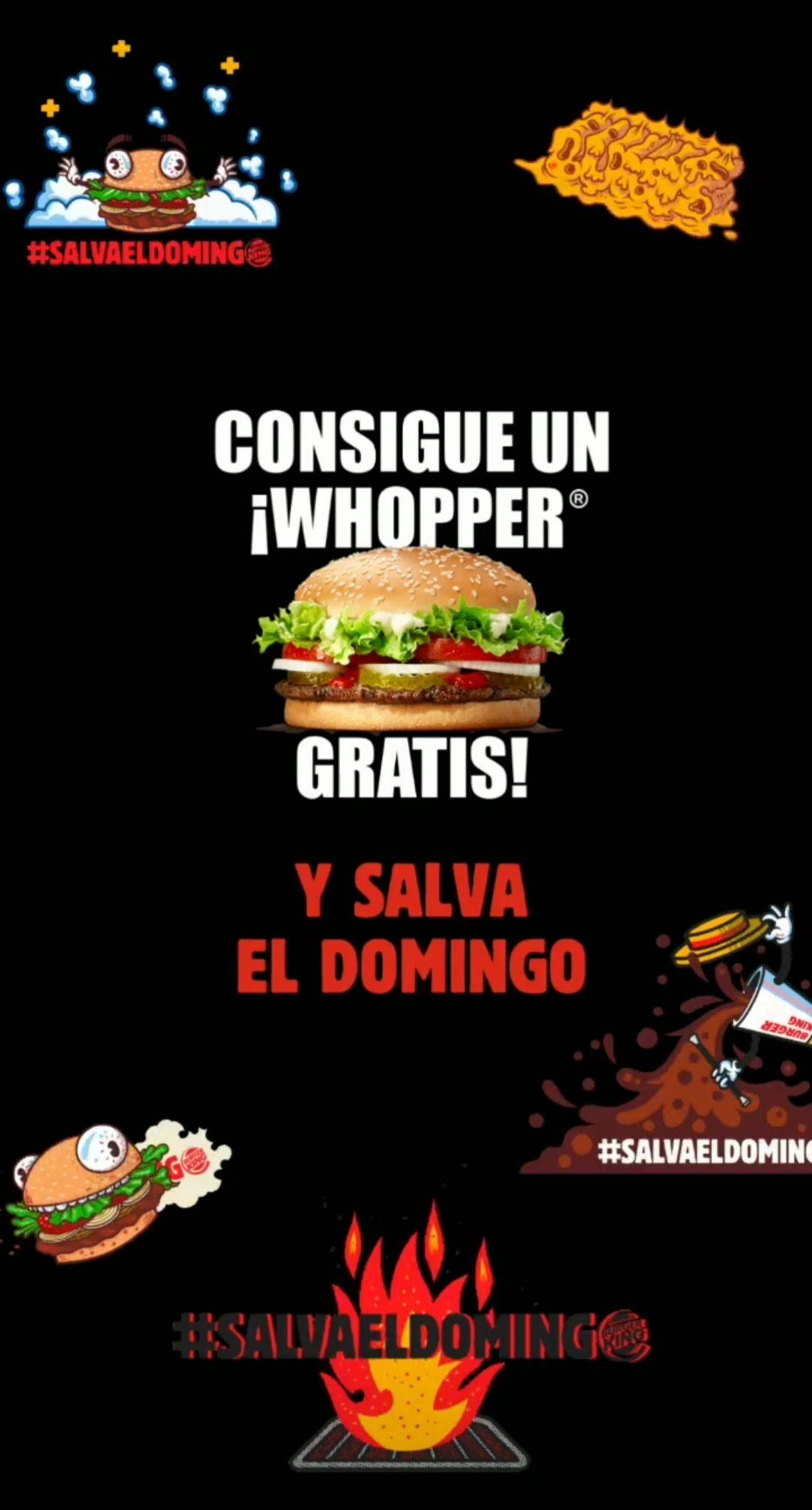 Whopper GRATIS!!! #Salvaeldomingo