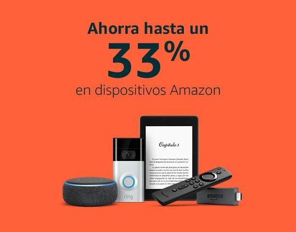 Ahorra hasta un 33% en dispositivos Amazon