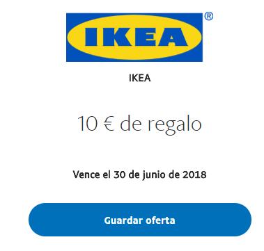 IKEA  10 € de regalo PAYPAL min 50 €