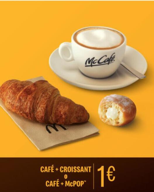 Vuelve café+croissant o café+mc pop por 1€