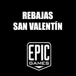 Epic Game :: Rebajas de San Valentín