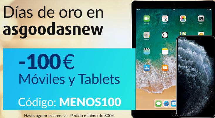 -100€ en Smartphones y Tablets es Asgoodasnew (mínimo 300€)