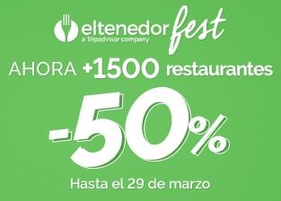 El tenedor Fest -50% descuento directo +1500 restaurantes