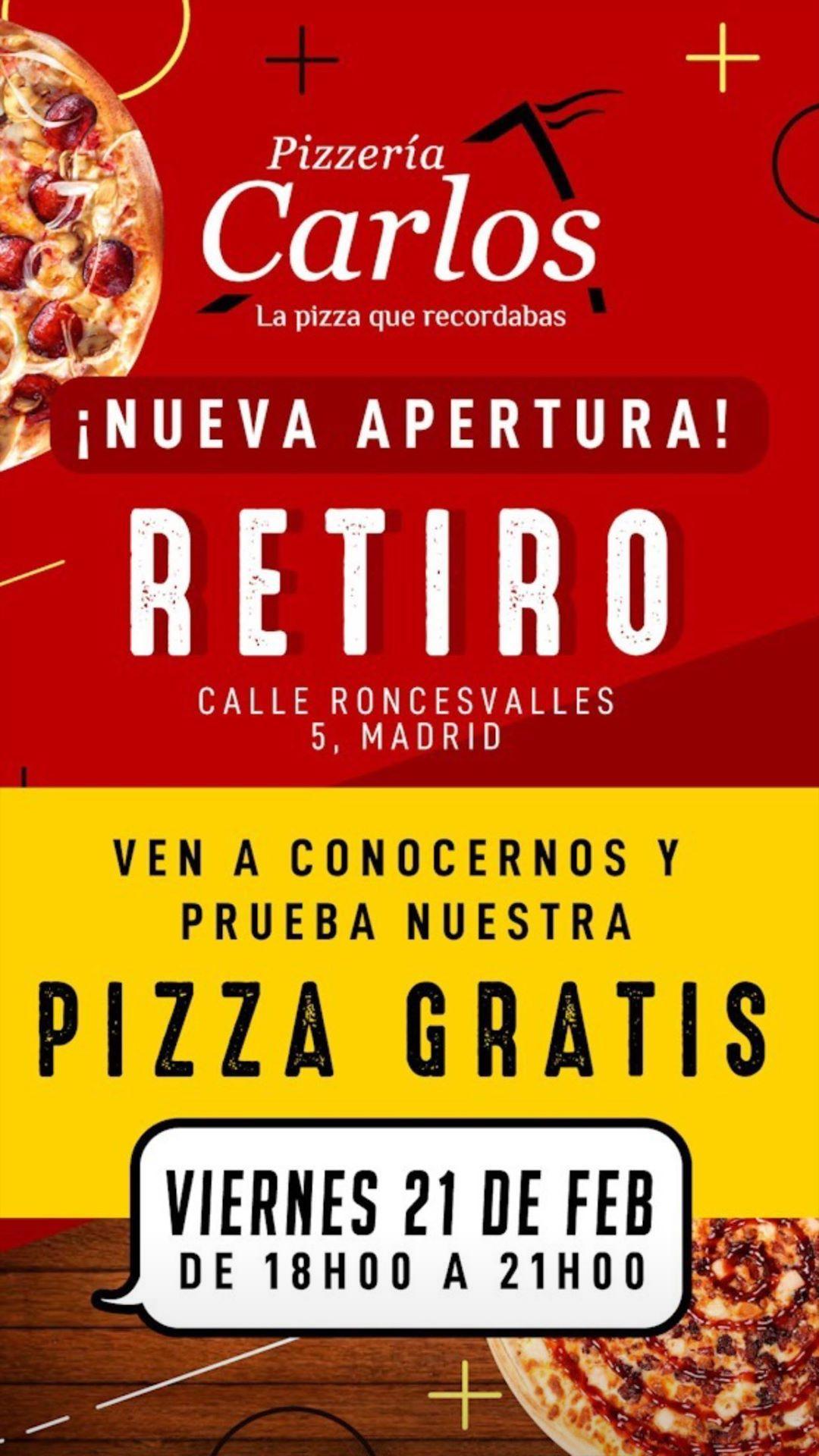PIZZA GRATIS En el retiro PIZZERIA CARLOS