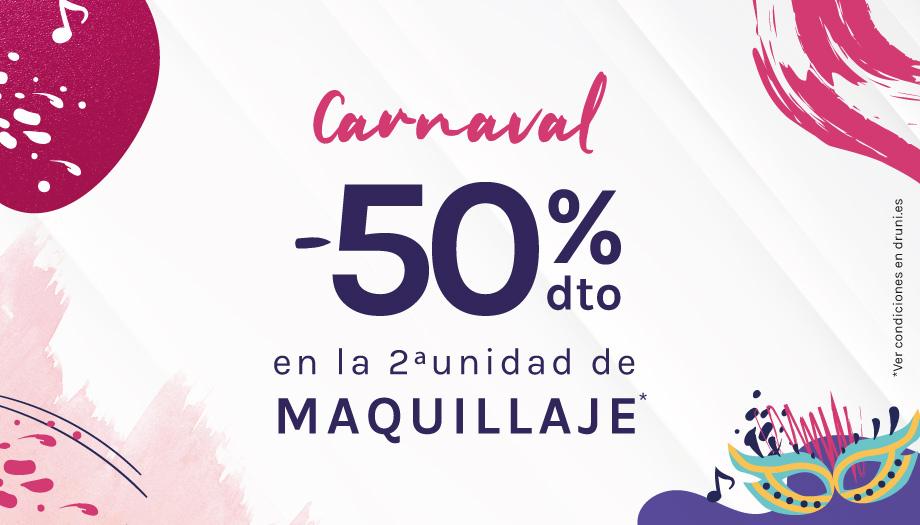CARNAVAL ¡2ª al 50% en Todo Maquillaje!* Se aplica automáticamente en el carrito +info