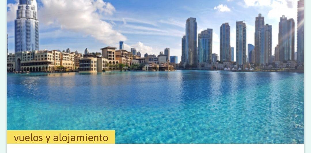 Dubái (Mayo) 7 Noches hotel 3*+ Vuelos (Madrid+Barcelona)