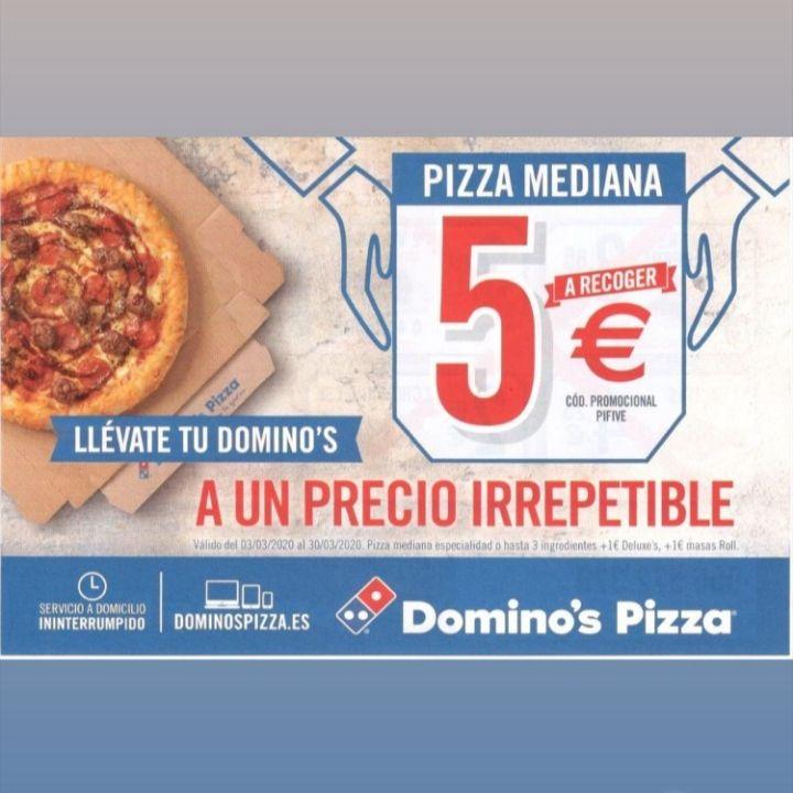 Mediana a recoger en Domino's Pizza por 5€