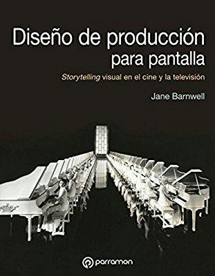 """Libro """"Diseño de producción para pantalla"""" Editorial Parramón"""
