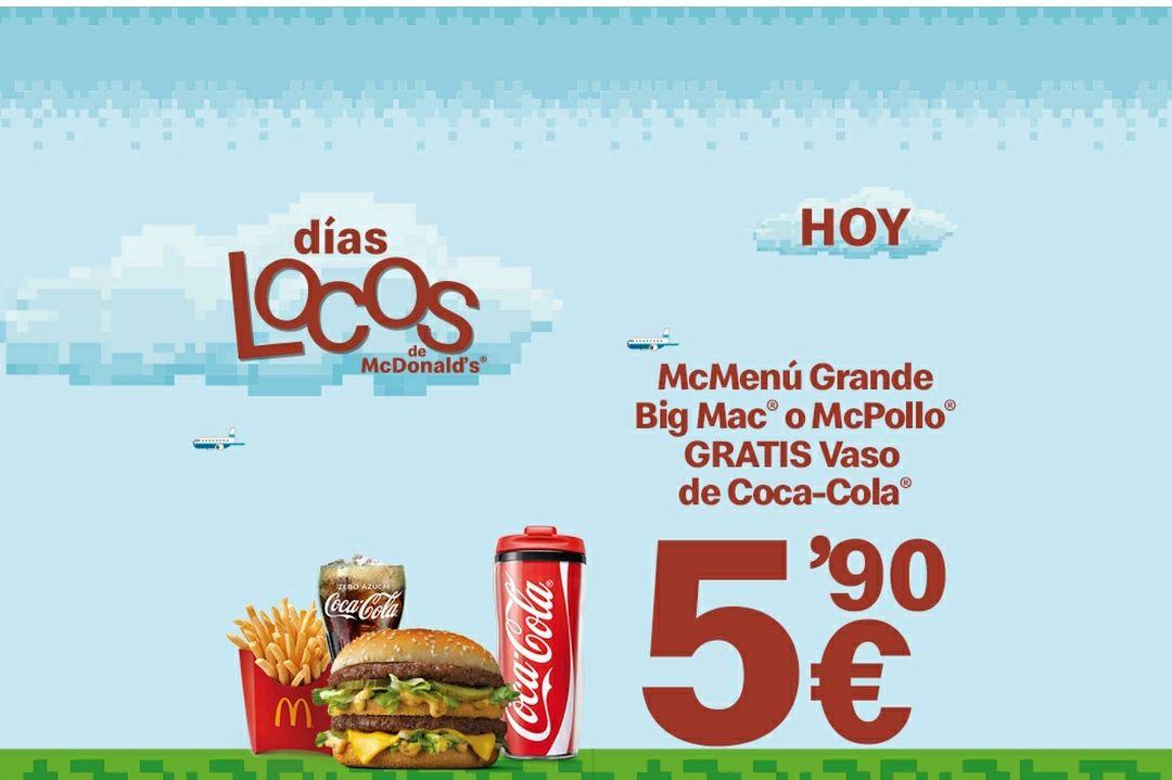 Hoy Menú Grande BigMac o Macpollo por 5.90 + Regalo Vaso de Cocacola