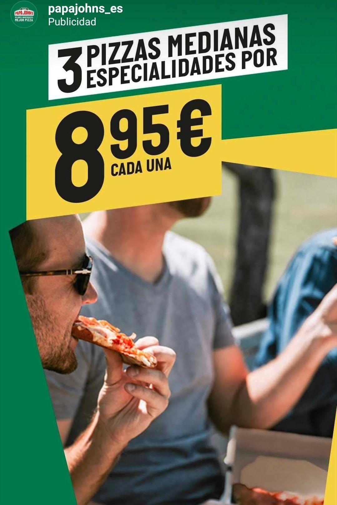 Papá John's - 3 pizzas medianas especiales por 8,95 € cada una