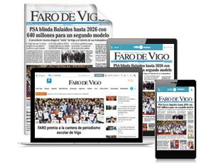 Faro de Vigo suscripción digital GRATIS