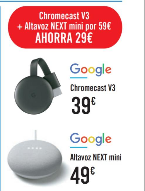 Chromecast 3 + Google Nest Mini por 59€