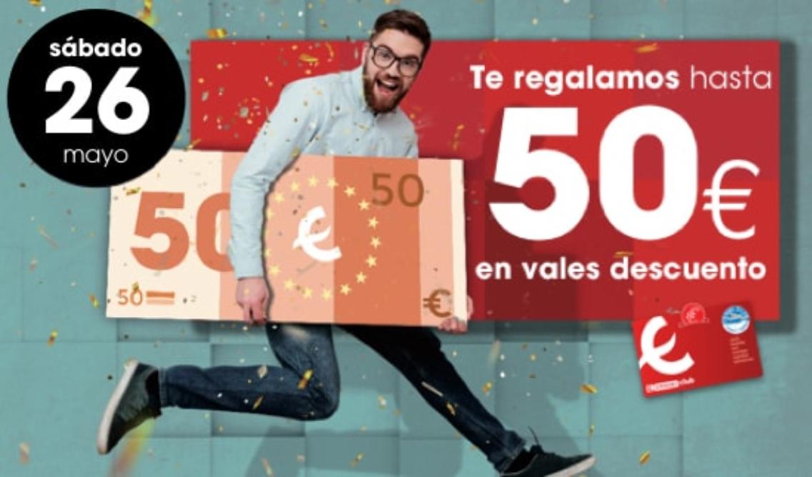EROSKI: 26 de Mayo (Hasta 50€ en vales por compras)