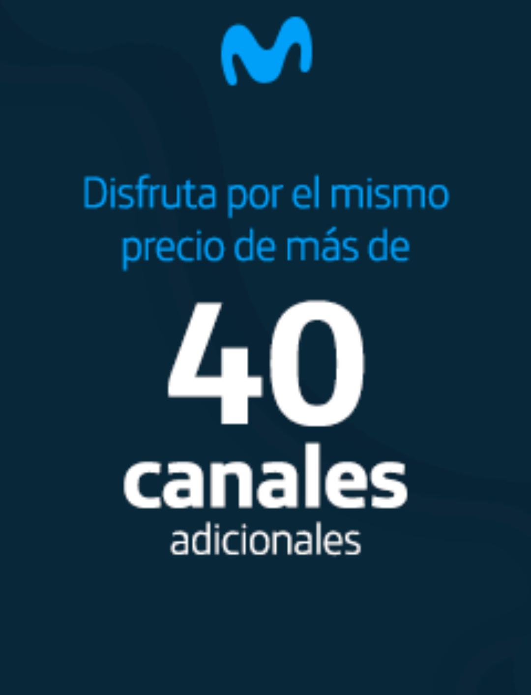 40 Canales adicionales en Movistar!!