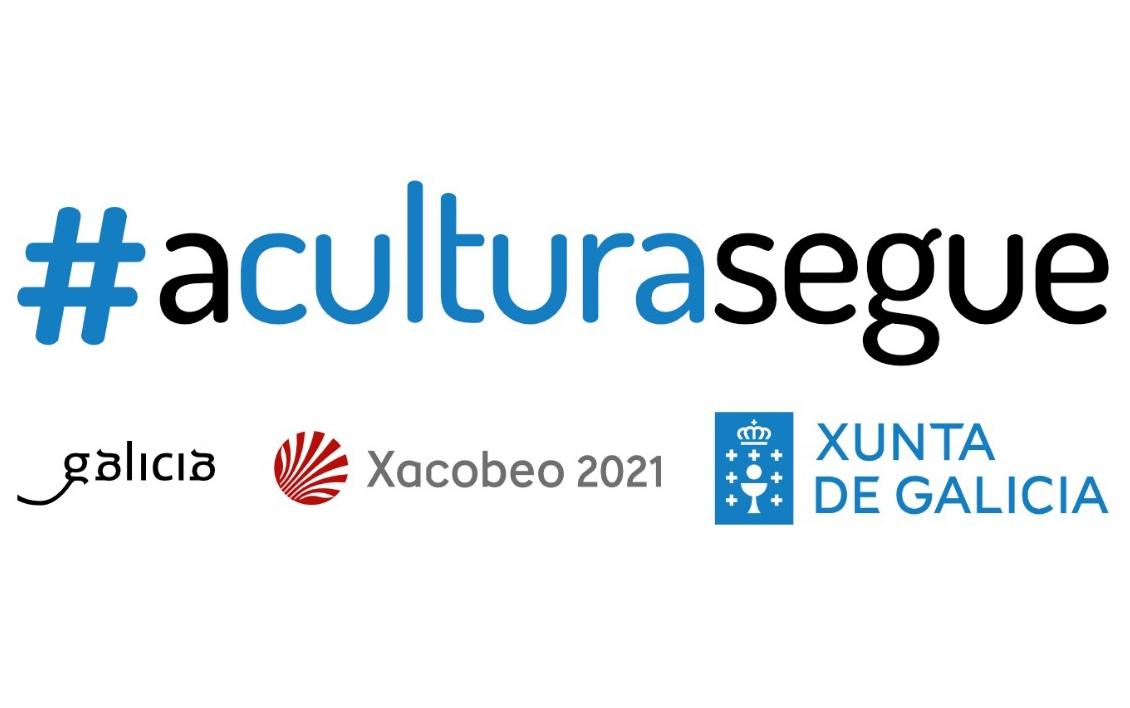 Programación de ocio cultural con la campaña #aculturasegue Xunta de Galicia