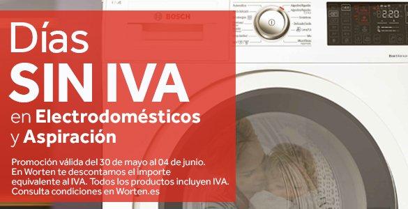 WORTEN: Días sin IVA en Electrodomésticos y Aspiración (del 30-05 al 04-06)
