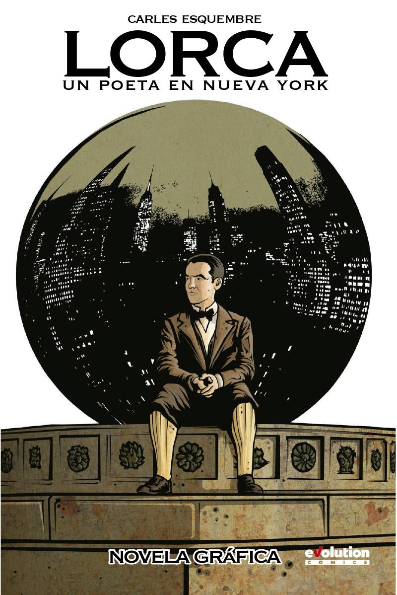 Lorca-Un poeta en Nueva York de Carles Esquembre (Novela gráfica) [Online y descarga]