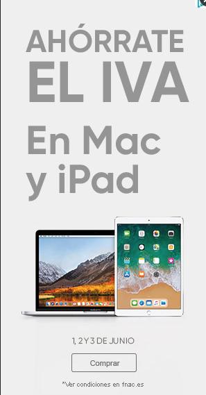 Días sin IVA en Mac y Ipad en Fnac