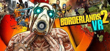 Borderlands 2 VR Steam PC