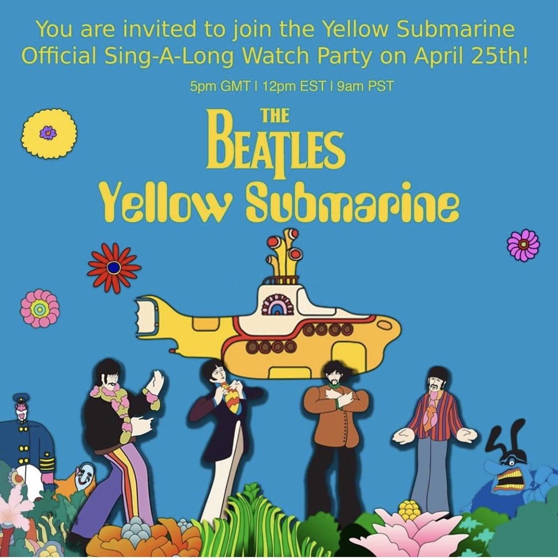 THE BEATLES YELLOW SUBMARINE SING-A-LONG PARTY / HOY SÁBADO 25.04 / 18h