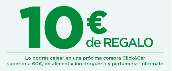 10€ de regalo en compra click & car para tu próxima compra de 60€