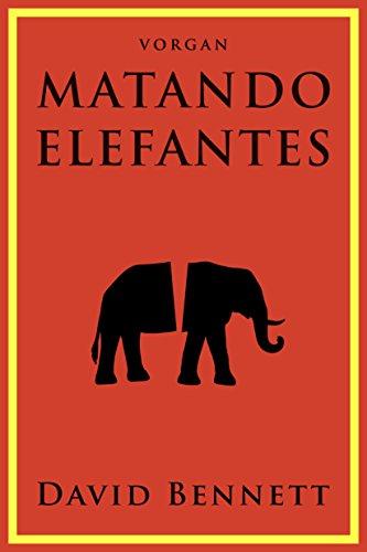 Matando elefantes  - Kindle -