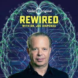 Gratis Rewired de Joe Dispenza