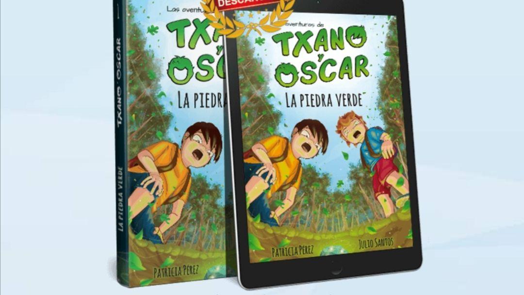 Libro infantil Txano y Oscar: La piedra verde GRATIS (disponible tb el segundo libro)