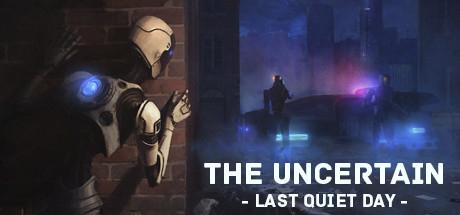 The Uncertain: Last Quiet Day Gratis para siempre a partir del 5 de Junio